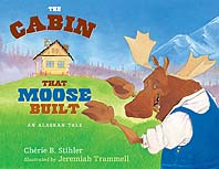The Cabin that Moose Built